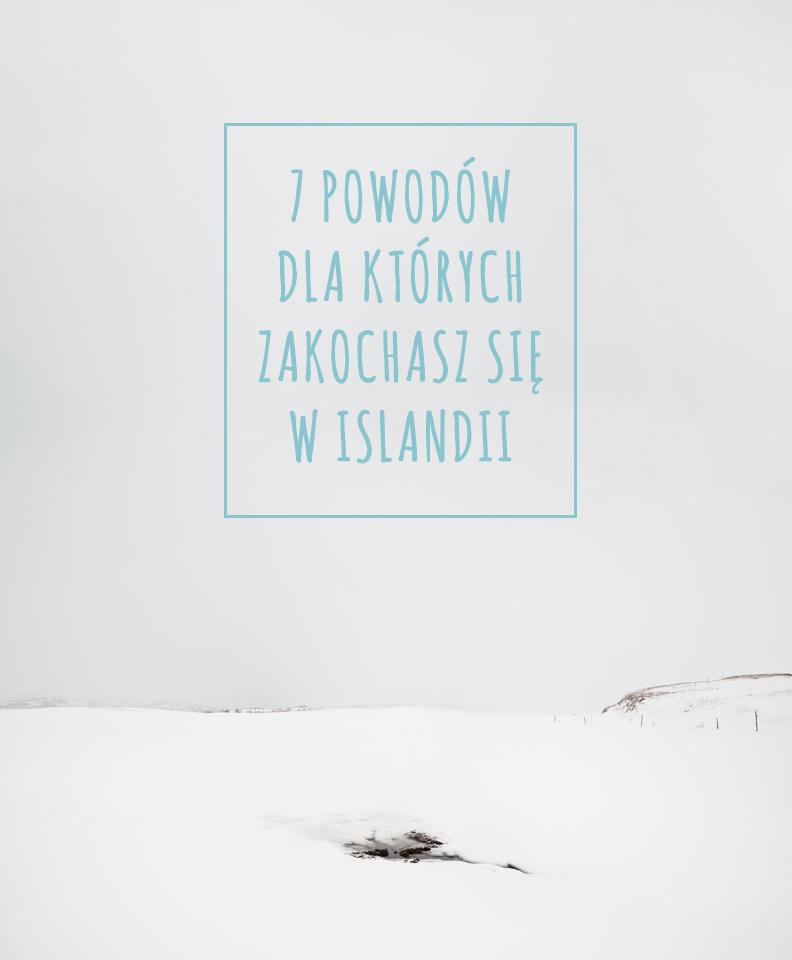7 powodow dla ktorych zakochasz sie w Islandii